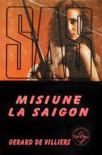 SAS: Misiune la Saigon - Gerard de Villiers