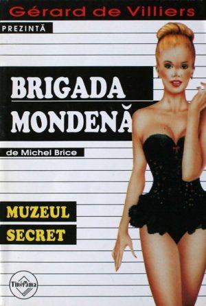 Brigada Mondena (22): Muzeul secret - Gerard de Villiers