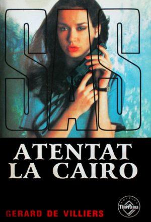 SAS: Atentat la Cairo - Gerard de Villiers