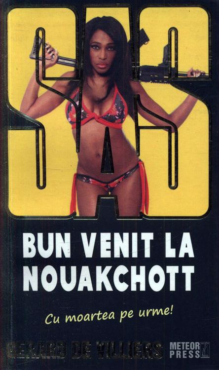 SAS: Bun venit la Nouakchott - Gerard De Villiers