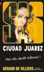 SAS: Ciudad Juarez - Gerard De Villiers