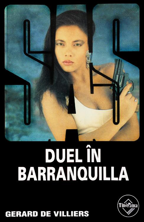 SAS: Duel in Barranquilla - Gerard De Villiers