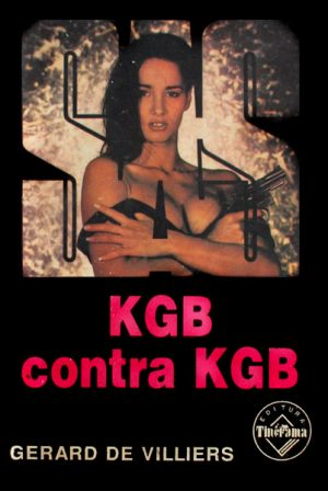 SAS: KGB contra KGB - Gerard de Villiers
