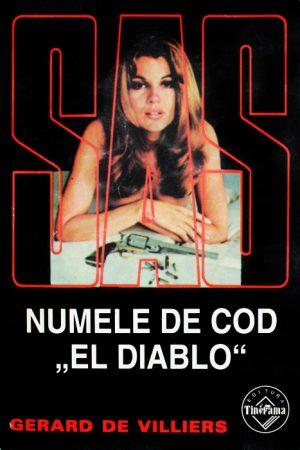 """SAS: Numele de cod """"El Diablo"""" - Gerard de Villiers"""