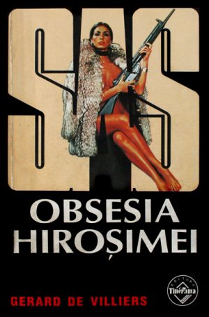 SAS: Obsesia Hirosimei - Gerard de Villiers
