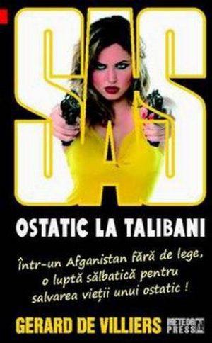 SAS: Ostatic la talibani - Gerard De Villiers