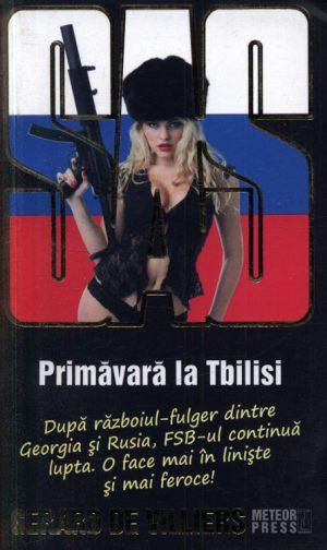 SAS: Primavara la Tbilisi - Gerard De Villiers