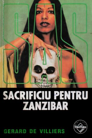 SAS: Sacrificiu pentru Zanzibar - Gerard de Villiers