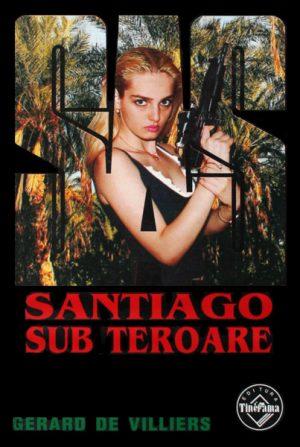 SAS: Santiago sub teroare - Gerard de Villiers