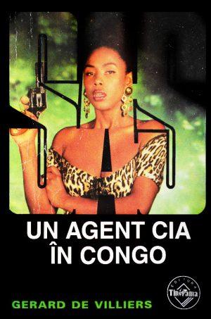SAS: Un agent CIA in Congo - Gerard De Villiers