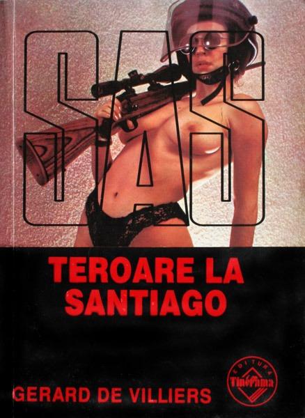 SAS: Teroare la Santiago - Gerard de Villiers