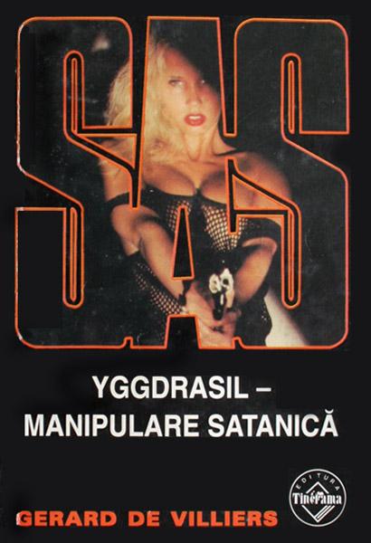 SAS: Yggdrasil - manipulare satanica - Gerard de Villiers
