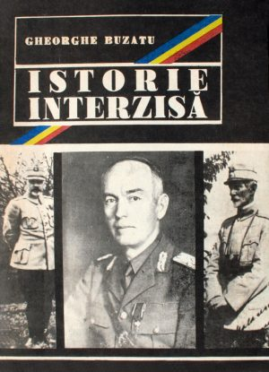 Istorie interzisa - Gheorghe Buzatu
