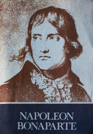 Napoleon Bonaparte - Gheorghe Eminescu
