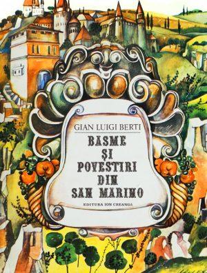 Basme si povestiri din San Marino - Gian Luigi Berti