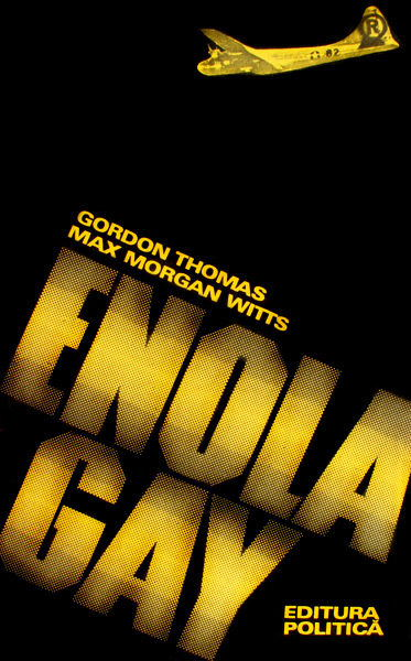 Enola Gay - Gordon Thomas