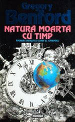 Natura moarta cu timp - Gregory Benford