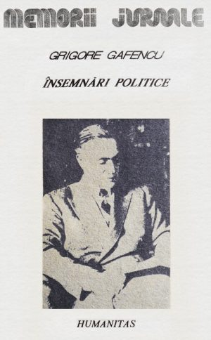 Insemnari politice - Grigore Gafencu