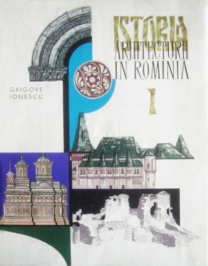 Grigore Ionescu - Istoria arhitecturii în România