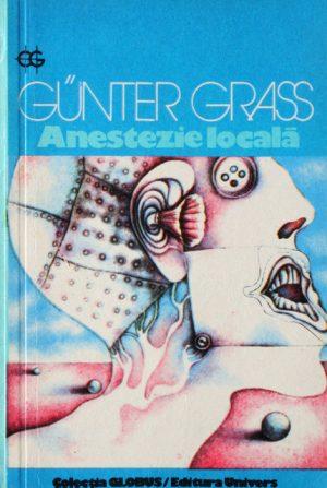Anestezie locala - Gunter Grass