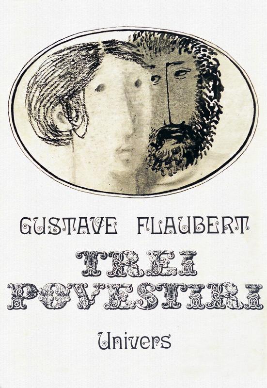 Trei povestiri - Gustave Flaubert