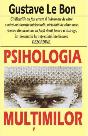 Psihologia multimilor - Gustave Le Bon
