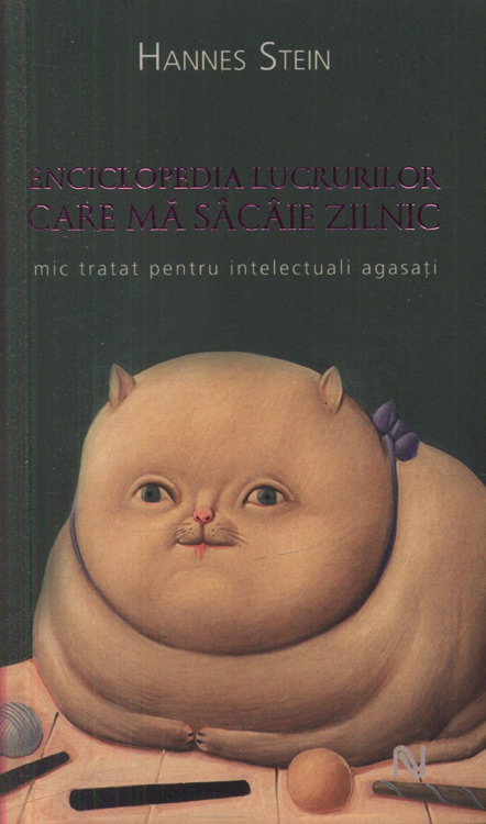 Enciclopedia lucrurilor care ma sacaie zilnic de Hannes Stein||Lehrbuch Der Englischen Sprache (1917) - Schmitz