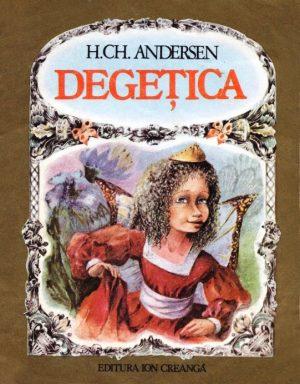 Degetica (editie ilustrata) - Hans Christian Andersen
