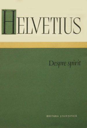 Despre spirit - Helvetius