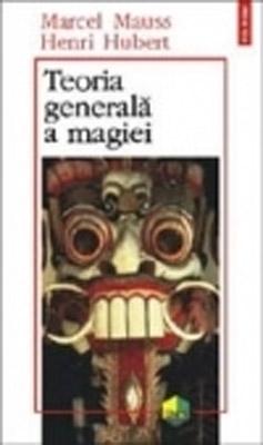 Teoria generala a magiei - Henri Hubert