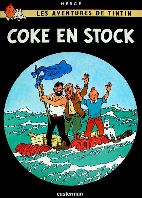 Les aventures de Tintin. Coke en stock - Herge