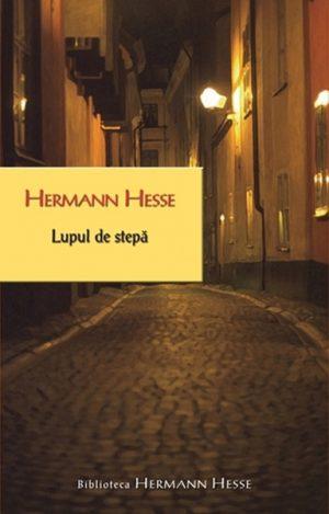 Lupul de stepa - Hermann Hesse