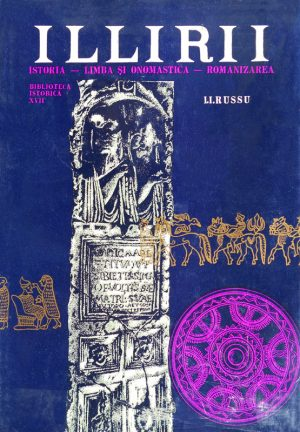 I.I. Russu - Illirii. Istoria