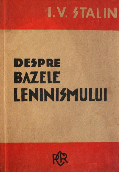 Despre bazele leninismului - I. Stalin
