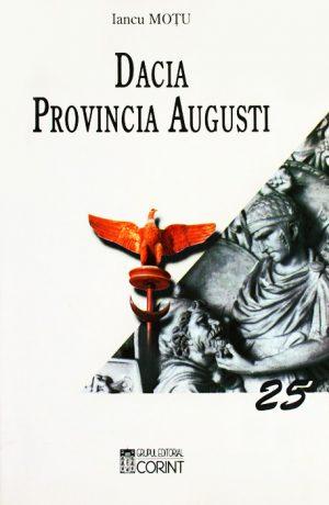 Dacia Provincia Augusti - Iancu Motu
