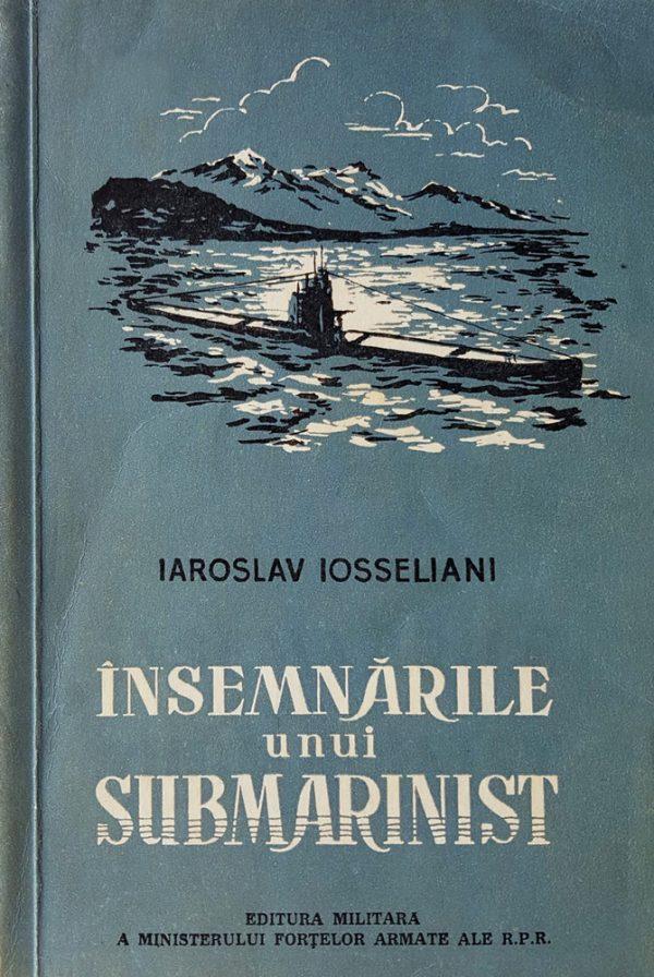 Insemnarile unui submarinist, de Iaroslav Iosseliani