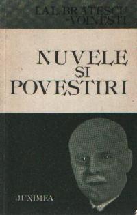 Nuvele si povestiri - Ioan Alexandru Bratescu-Voinesti