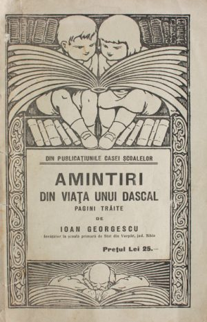 Amintiri din viata unui dascal (editia princeps