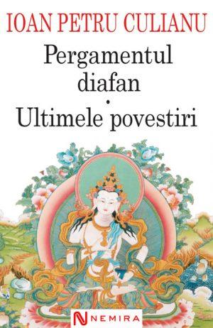 Pergamentul diafan - Ioan Petru Culianu