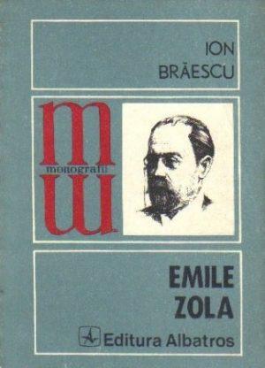 Emile Zola - Ion Braescu