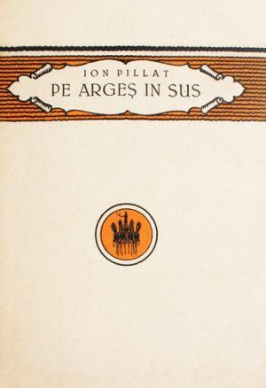 Pe Arges in sus (editia princeps