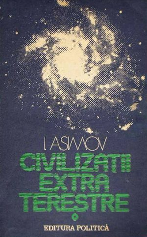 Civilizatii extraterestre - Isaac Asimov