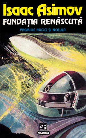 Isaac Asimov - Fundatia renascuta||Sa uitam ce-a fost - Jan MacLean