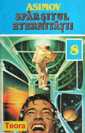 Sfarsitul eternitatii - Isaac Asimov