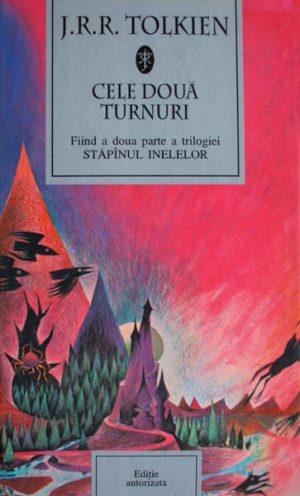 Cele doua turnuri - J.R.R. Tolkien