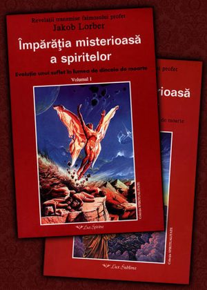 Jakob Lorber - Imparatia misterioasa a spiritelor