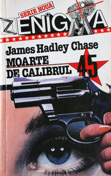 Moarte de calibrul 45 - James Hadley Chase