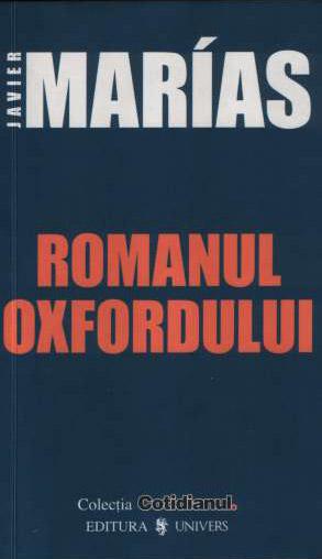 Romanul Oxfordului - Javier Marias