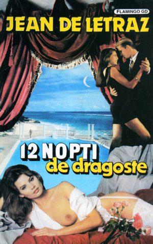 12 nopti de dragoste - Jean de Letraz