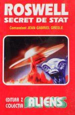 Roswell - secret de stat - Jean Gabriel Gresle